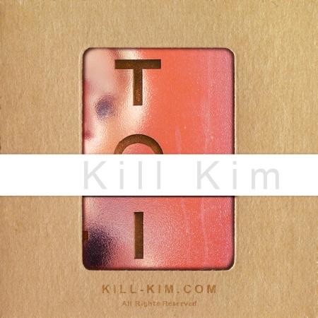 Kill Kim 9